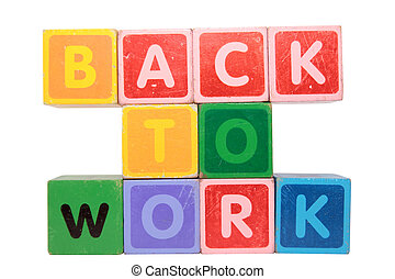 back to work in toy block letters