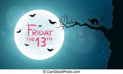 Background for Friday 13. Back cat walks through the tree. Bats fly against the background of the full moon. Bloody text in grunge style. Vector illustration