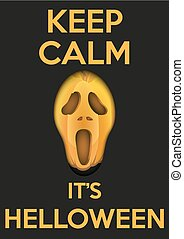 Background Keep Calm with Pumpkins fear face for Halloween.