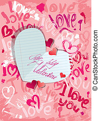Background with brush strokes and scribbles in heart shapes and words LOVE, I LOVE YOU and paper heart with calligraphic text Be my Valentine - Valentines Day card.