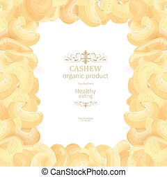 background with frame of tasty Cashew for your design