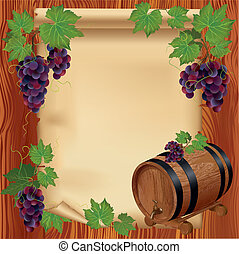 Background with grape, barrel and paper on wooden board -...