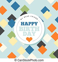 Background with happy birthday typography. Invite birthday card.