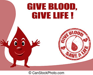 give blood, give life - Background with smiling drop of...