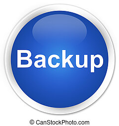 Backup premium blue round button