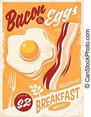 Bacon and Eggs breakfast menu retro promo poster design on old paper texture