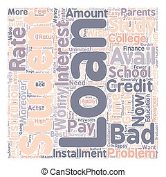 Bad Credit Student Loan text background wordcloud concept