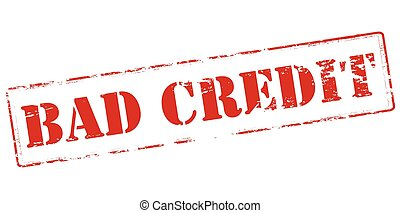 Bad credit - Rubber stamp with text bad credit inside,...