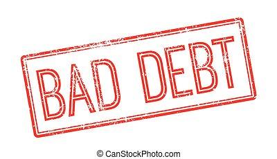 Bad debt red rubber stamp on white. Print, impress,...