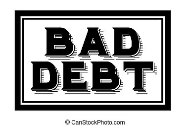 BAD DEBT sticker. Authentic design graphic stamp.