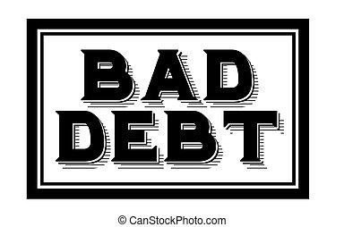 BAD DEBT sticker. Authentic design graphic stamp.