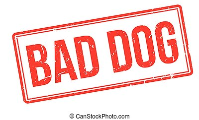 Bad Dog rubber stamp