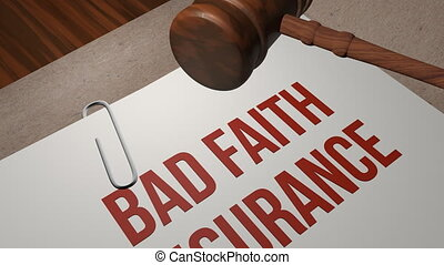 BAD FAITH INSURANCE legal concept shot clip