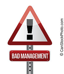 bad management warning road sign illustration design over ...