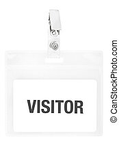 Badge or visitor pass isolated on white background, clipping...