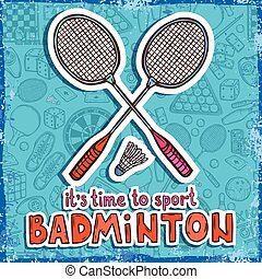 Badminton sketch background - Badminton raquet and...