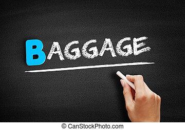 Baggage text on blackboard