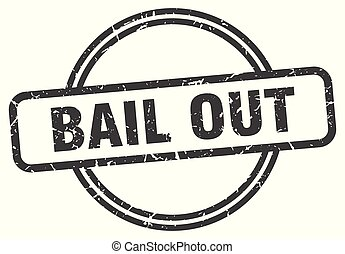 bail out vintage stamp. bail out sign