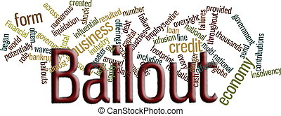 bailout word cloud - financial bailout in word cloud
