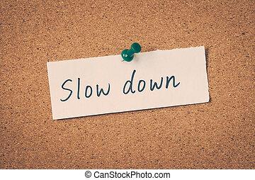 baixo, lento
