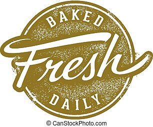 Baked Fresh Daily Stamp - Vintage style fresh rubber stamp.