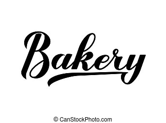 Bakery calligraphy hand lettering isolated on white background. Easy to edit vector template for bread house logo design, banner, poster, flyer, badge, sticker, etc.