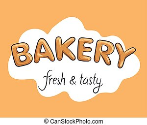Bakery fresh and tasty hand made lettering text