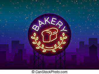Bakery logo is a neon sign. Vector illustration on the topic of fresh pastries. Neon symbol, bright billboard, night shining advertisement Bakery