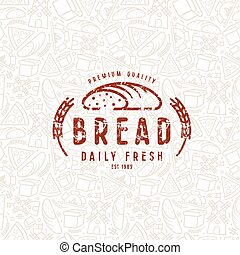 Bakery seamless pattern and emblem with shabby texture....
