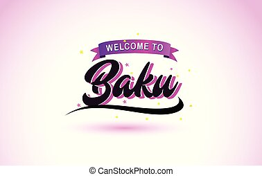Baku Welcome to Creative Text Handwritten Font with Purple Pink Colors Design.