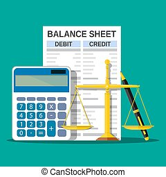 Balance sheet with calculator, scales and pen. Financial...