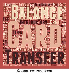 Balance Transfer Credit Cards An Overview text background wordcloud concept