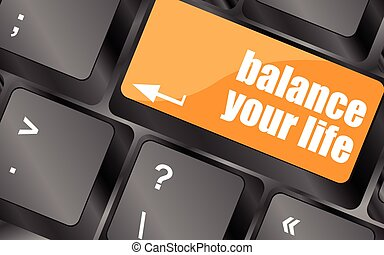 balance your life button on computer keyboard, vector illustration