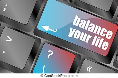 balance your life button on computer keyboard vector , keyboard keys, keyboard button