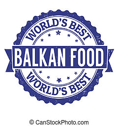 Balkan food stamp - Balkan food grunge rubber stamp on...
