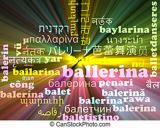 Ballerina multilanguage wordcloud background concept glowing