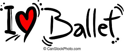 Ballet love - Creative design of ballet love