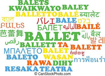 Ballet multilanguage wordcloud background concept