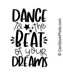 ballo, dreams-, abbatacchiare, tuo, testo, motivare, stars.