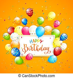 Balloons and tinsel on orange holiday background and text Happy Birthday