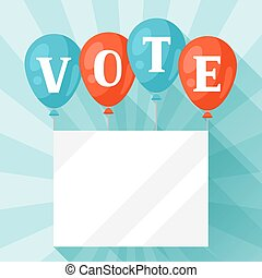 Balloons with appeal vote. Political elections illustration for banners, web sites, banners and flayers