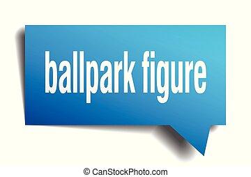 ballpark figure blue 3d speech bubble - ballpark figure blue...