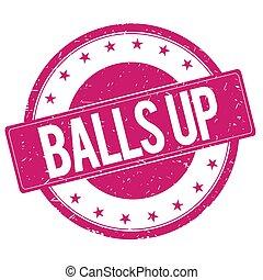 BALLS-UP stamp sign magenta pink