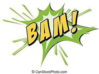 Bam flash on white - Bam on green and white