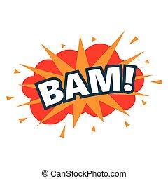 BAM. wording sound effect set. Comic speech bubble cartoon, vector illustration