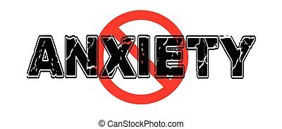 Ban Anxiety, the tendency to worry, to be nervous about an upcoming event, or generalized unease.