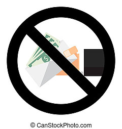 Ban bribery symbol sign vector. Finance cash stop symbol,...