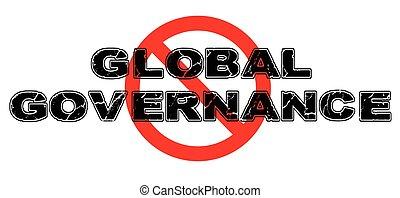 Ban Global Governance sign on white background.