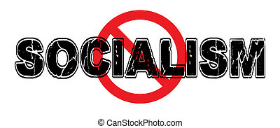 Ban Socialism, a failed theory of government in which means of production are owned and administered by the community, a transitional state before communism.