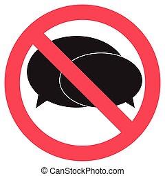 Ban speak sign